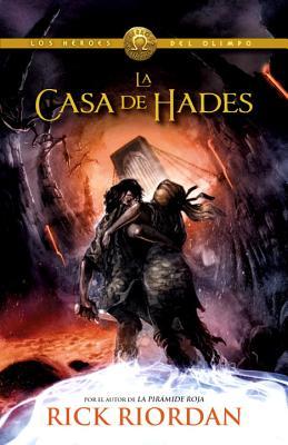La casa de Hades: Los héroes del Olimpo 4 (Los Heroes del Olimpo #4) Cover Image