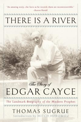 There Is a River: The Story of Edgar Cayce Cover Image