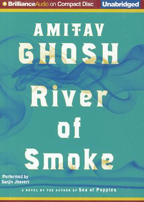 River of Smoke (Ibis Trilogy #2) Cover Image