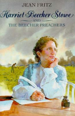 Harriet Beecher Stowe and the Beecher Preachers Cover