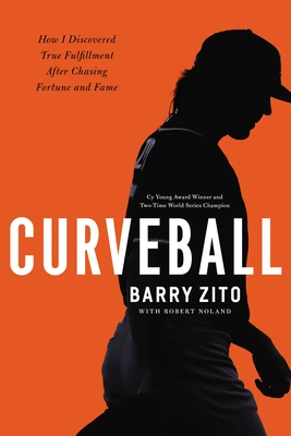 Curveball: How I Discovered True Fulfillment After Chasing Fortune and Fame Cover Image