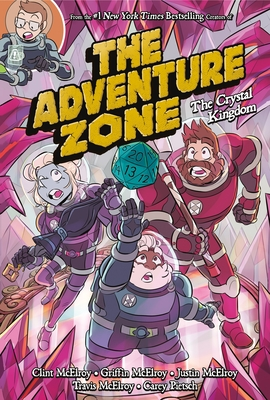 The Adventure Zone: The Crystal Kingdom cover