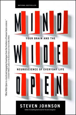Mind Wide Open: Your Brain and the Neuroscience of Everyday Life Cover Image