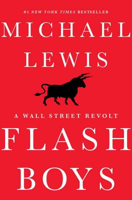 Flash Boys: A Wall Street Revolt Cover Image