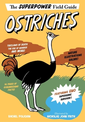 Ostriches (Superpower Field Guide) Cover Image