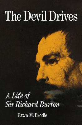 The Devil Drives: A Life of Sir Richard Burton Cover Image