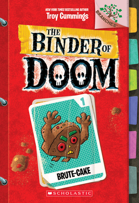Brute-Cake: A Branches Book (The Binder of Doom #1) Cover Image