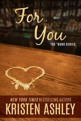 Cover for For You ('Burg #1)