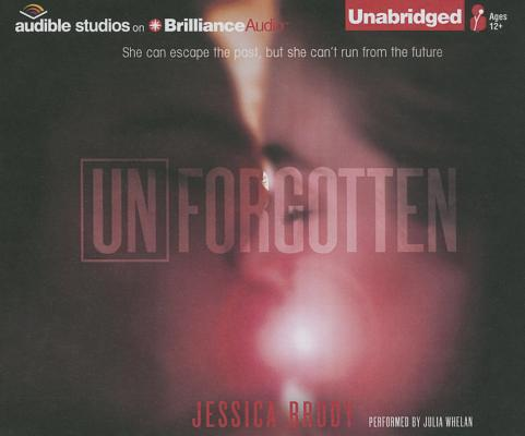 Unforgotten (Unremembered Trilogy #2) Cover Image