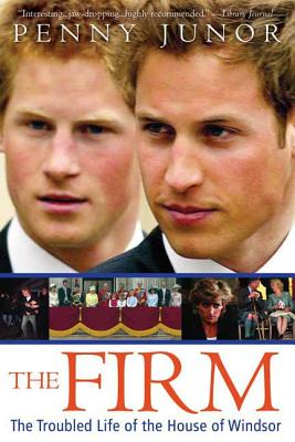 The Firm: The Troubled Life of the House of Windsor Cover Image