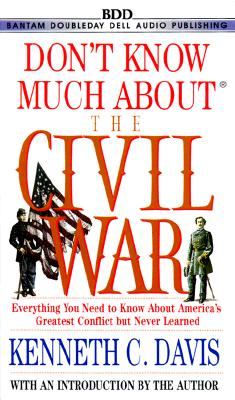 Don't Know Much About the Civil War Cover Image