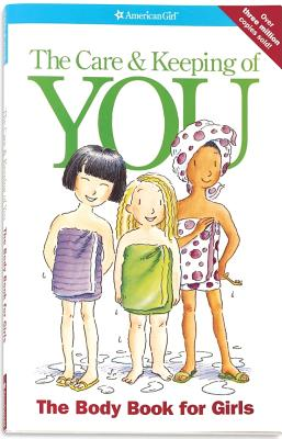 The Care and Keeping of You: The Body Book for Girls Cover Image
