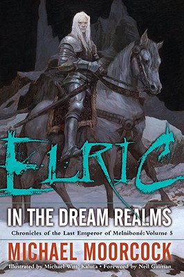 Elric in the Dream Realms Cover
