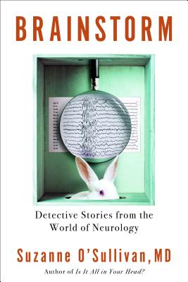 Brainstorm: Detective Stories from the World of Neurology Cover Image