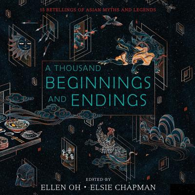 A Thousand Beginnings and Endings Lib/E: 15 Retellings of Asian Myths and Legends Cover Image