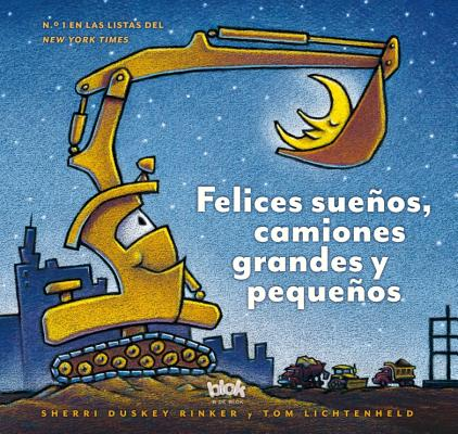 Felices sueños, camiones grandes y pequeños / Goodnight, Goodnight Construction Site Cover Image