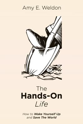 The Hands-On Life Cover Image