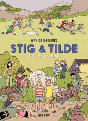 Stig & Tilde: The Loser Squad: Stig & Tilde 3 (Stig and Tilde #3) Cover Image