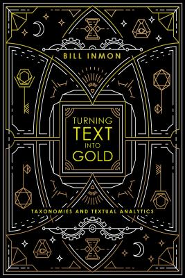 Turning Text into Gold: Taxonomies and Textual Analytics Cover Image
