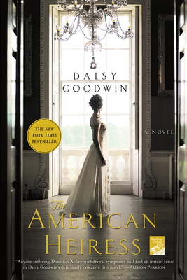 The American Heiress: A Novel Cover Image