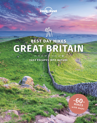 Lonely Planet Best Day Hikes Great Britain 1 Cover Image