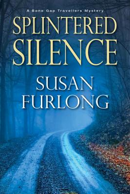 Splintered Silence (A Bone Gap Travellers Novel #1) Cover Image