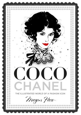 Coco Chanel: The Illustrated World of a Fashion Icon Cover Image