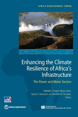 Enhancing the Climate Resilience of Africa's Infrastructure: The Power and Water Sectors (Africa Development Forum) Cover Image