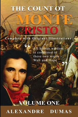 The Count of Monte Cristo: Classic Illustrated ( Complete and With the Original illustrations ) Vol.1 Cover Image