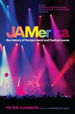 Jamerica: The History of the Jam Band and Festival Scene Cover Image