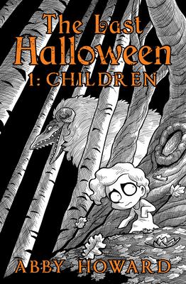 The Last Halloween: Children Cover Image