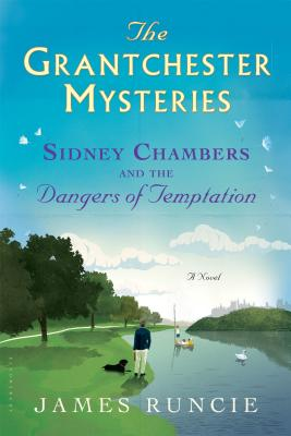 Sidney Chambers and The Dangers of Temptation (Grantchester #5) Cover Image