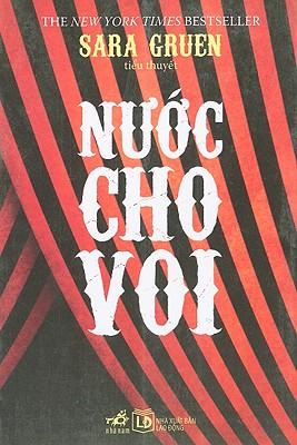 Nuoc Cho Voi = Water for Elephants Cover Image