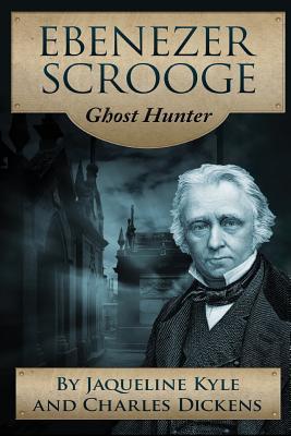 Ebenezer Scrooge: Ghost Hunter Cover Image