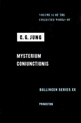 Collected Works of C.G. Jung, Volume 14: Mysterium Coniunctionis (Bollingen Series (General) #241) Cover Image