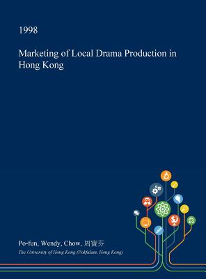 Marketing of Local Drama Production in Hong Kong Cover Image