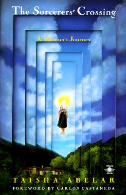 The Sorcerer's Crossing: A Woman's Journey (Compass) Cover Image