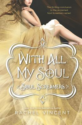 With All My Soul (Paperback) By Rachel Vincent