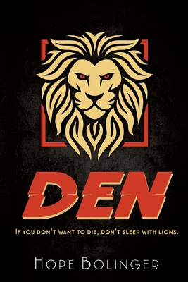 Den: If You Don't Want to Die, Don't Sleep with Lions Cover Image