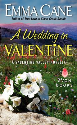 A Wedding in Valentine: A Valentine Valley Novella Cover Image