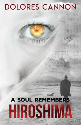 A Soul Remembers Hiroshima Cover Image