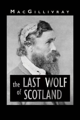 The Last Wolf of Scotland Cover Image