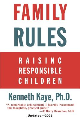 Family Rules: Raising Responsible Children: 2005 Edition Cover Image