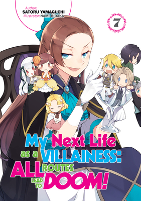My Next Life as a Villainess: All Routes Lead to Doom! Volume 7 Cover Image