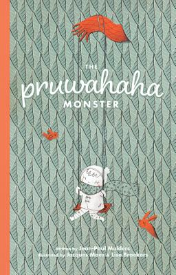 The Pruwahaha Monster by Jean-Paul Mulders