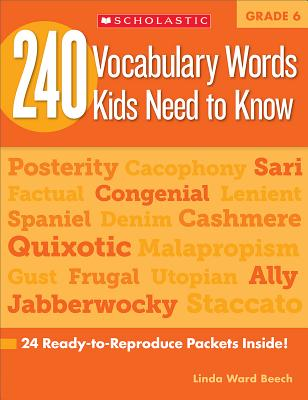 240 Vocabulary Words Kids Need to Know: Grade 6: 24 Ready-to-Reproduce Packets Inside! Cover Image
