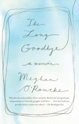 The Long Goodbye: A Memoir Cover Image