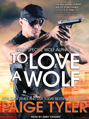 Cover for To Love a Wolf (Swat #4)