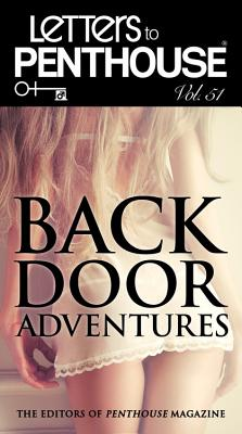 LETTERS TO PENTHOUSE LI: Backdoor Adventures (Penthouse Adventures #51) Cover Image