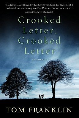Crooked Letter, Crooked Letter: A Novel Cover Image